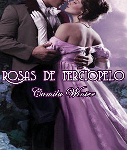 Rosas de terciopelo: Antología de romance victoriano