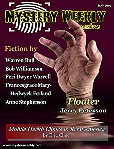 Mystery Weekly Magazine: May 2016 (Mystery Weekly Magazine Issues Book 9)