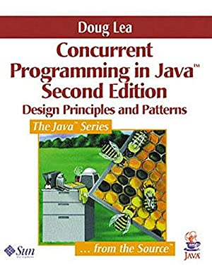Concurrent Programming in Java : Design Principles and Pattern, 2nd Edition