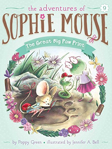 The Great Big Paw Print (9) (The Adventures of Sophie Mouse)
