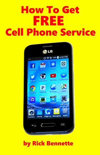 How To Get Free Cell Phone Service, Bennette, Rick, eBook - Amazon.com