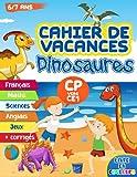 Cahier de vacances dinosaures: Livre d'activités en couleurs pour les enfants de 6 et 7 ans en classe de CP vers CE1