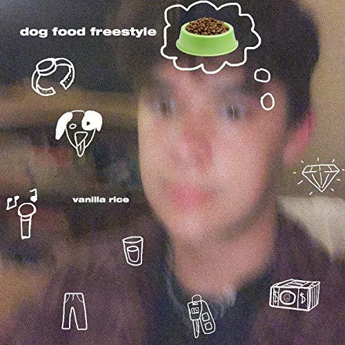 Dog Food Freestyle [Explicit]