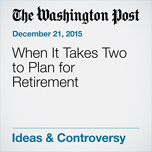 When It Takes Two to Plan for Retirement audiobook cover art