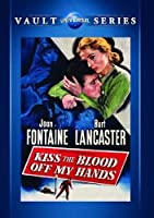 Kiss the Blood Off My Hands / [DVD] [Import]