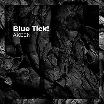 Blue Tick!