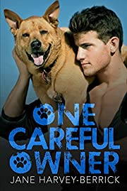 One Careful Owner: Love Me, Love My Dog