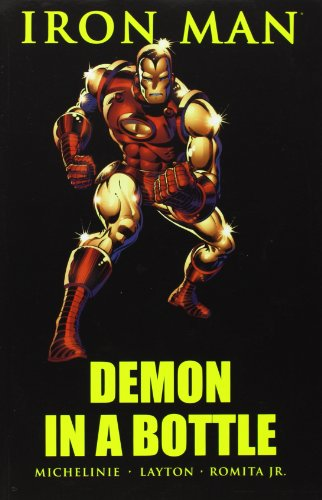 Compare Textbook Prices for Iron Man: Demon in a Bottle  ISBN 9780785120438 by David Michelinie,Bob Layton,John Romita Jr.,Carmine Infantino