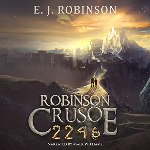Robinson Crusoe 2246: Book 3 audiobook cover art