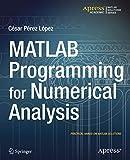 MATLAB Programming for Numerical Analysis (Matlab Solutions)