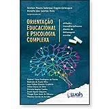 Orientação Educacional e Psicologia Complexa – Atitudes Transdisciplinares Diante da Defasagem Escolar
