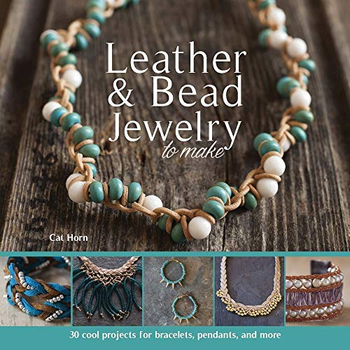 Compare Textbook Prices for Leather & Bead Jewelry to Make  ISBN 9781438007861 by Horn, Cat
