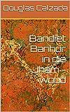 Bandiet Banhur in die Jham -woud (Afrikaans Edition)