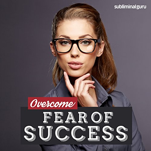 Overcome Fear of Success cover art