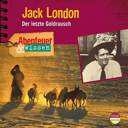 Jack London - Der letzte Goldrausch cover art