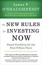 The New Rules for Investing Now: Smart Portolios for the Next Fifteen Years
