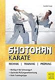 Shotokan Karate: Technik - Training - Prüfung (German Edition)