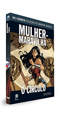 DC Graphic Novels. Mulher-Maravilha. O Círculo