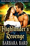 Highlander's Revenge: A Historical Scottish Highlander Romance Novel (Highlanders of the McCall Clan Book 3) (English Edition)