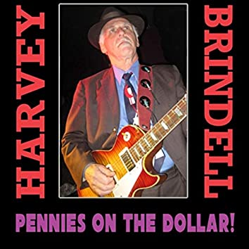Pennies on the Dollar!