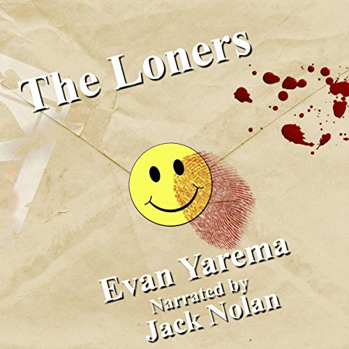 The Loners Audiobook By Evan Yarema cover art