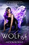 Wolfish: Moonborne: A Fated Mates Paranormal Romance (Kindle Edition)