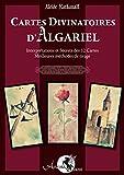 Cartes Divinatoires d'Algariel - Interprétations et Secrets des 32 cartes - Meilleures méthodes de Tirage - Format Kindle - 9,99 €