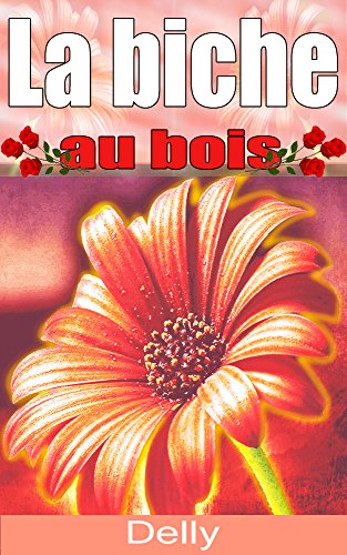 La biche au bois (French Edition)