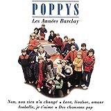 Songtexte von Les Poppys - Les Années Barclay