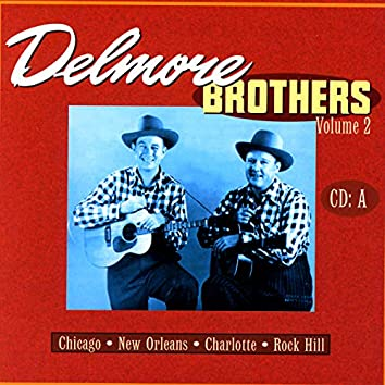 Delmore Brothers Volume 2, CD A