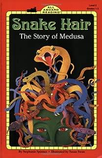 Snake Hair: The Story of Medusa (All Aboard Reading)