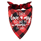 family Kitchen Funny Cute Red Plaid Pet Dog Cat Bandana Scarf, I Only Love My Bed and My Mama Puppy Dog Scarf Bibs Accessories for Pet Birthday Gift