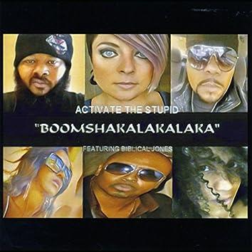 Boomshakalakalaka