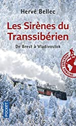 Les Sirènes du Transsibérien de Hervé BELLEC