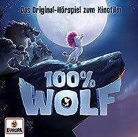 100% Wolf: Das Original Hoerspiel zum Kinofilm