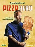Pizza Hero: Viaggio in Italia con il re degli impasti