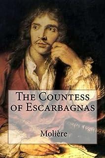 The Countess of Escarbagnas