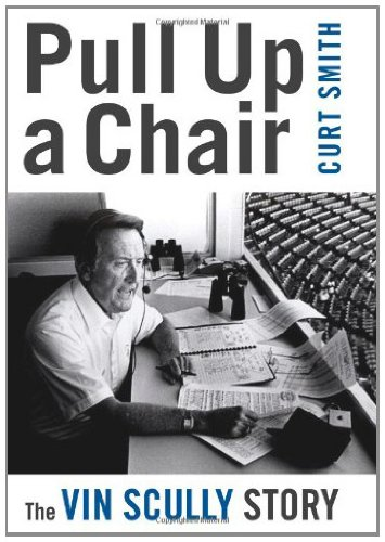 Pull Up a Chair: The Vin Scully Story (English Edition)