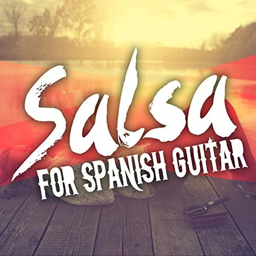Salsa Passion, Guitarra Española, Spanish Guitar & Salsa All Stars
