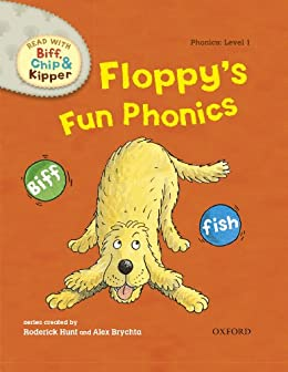 Floppy's Fun Phonics (Read With Biff, Chip and Kipper Level1) by [Roderick Hunt, Alex Brychta]