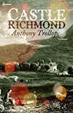 Castle Richmond Annotated (English Edition)