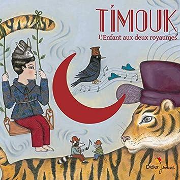Timouk, l'enfant aux deux royaumes