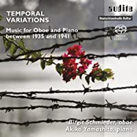 Temporal Variations: Music for Oboe and Piano between 1935 and 1941 by Schmieder (2012-09-25)