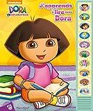 Dora l'Exploratrice - J'apprends à lire avec Dora