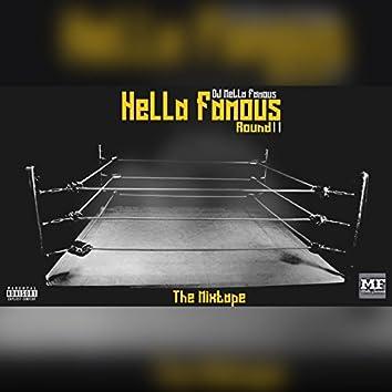 Hella Famous Round II