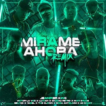 Mirame Ahora (Remix)