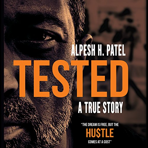 Tested: The Dream Is Free but the HU$TLE Comes at a Cost audiobook cover art