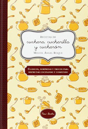 Recetas De Cuchara, Cucharilla Y Cucharón (Cuadernos de recetas)