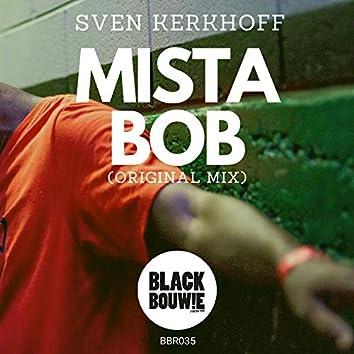 Mista Bob