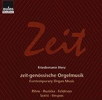 Zeit-Contemporary Organ Musi